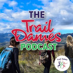trail dames podcast
